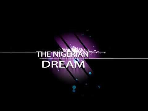 The Nigerian Dream by Didam Laah
